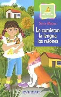 BARNES & NOBLE  Le Comieron la Lengua los Ratones by Silvia Molina