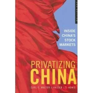 Privatizing China Inside Chinas Stock Markets  Fraser