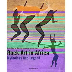 Rock Art in Africa Mythology and Legend