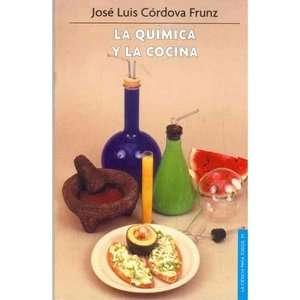 La Quimica y la Cocina, Cordova Frunz, Jose Luis Libros