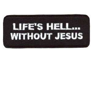 Hell Without Jesus Christian Quality Biker Patch: Everything Else