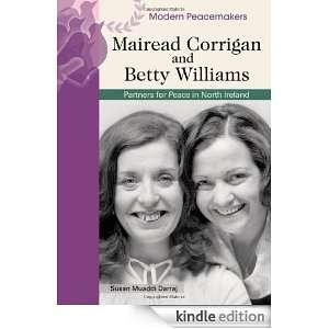 Mairead Corrigan and Betty Williams: Partners in Peace in Northern