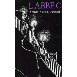    Abbe C. (LAbbe CL) (9780714527093): Georges Bataille: Books