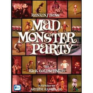 Rankin/Bass Mad Monster Party: Rick Goldschmidt, Wes Garlatz, Jack