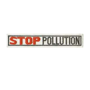 Anti Stop Pollution Save Earth Embroidery Iron On Patch