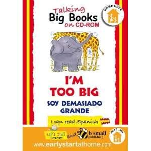 Soy Demasiado Grande) Talking Big Books in Spanish (Spanish Edition